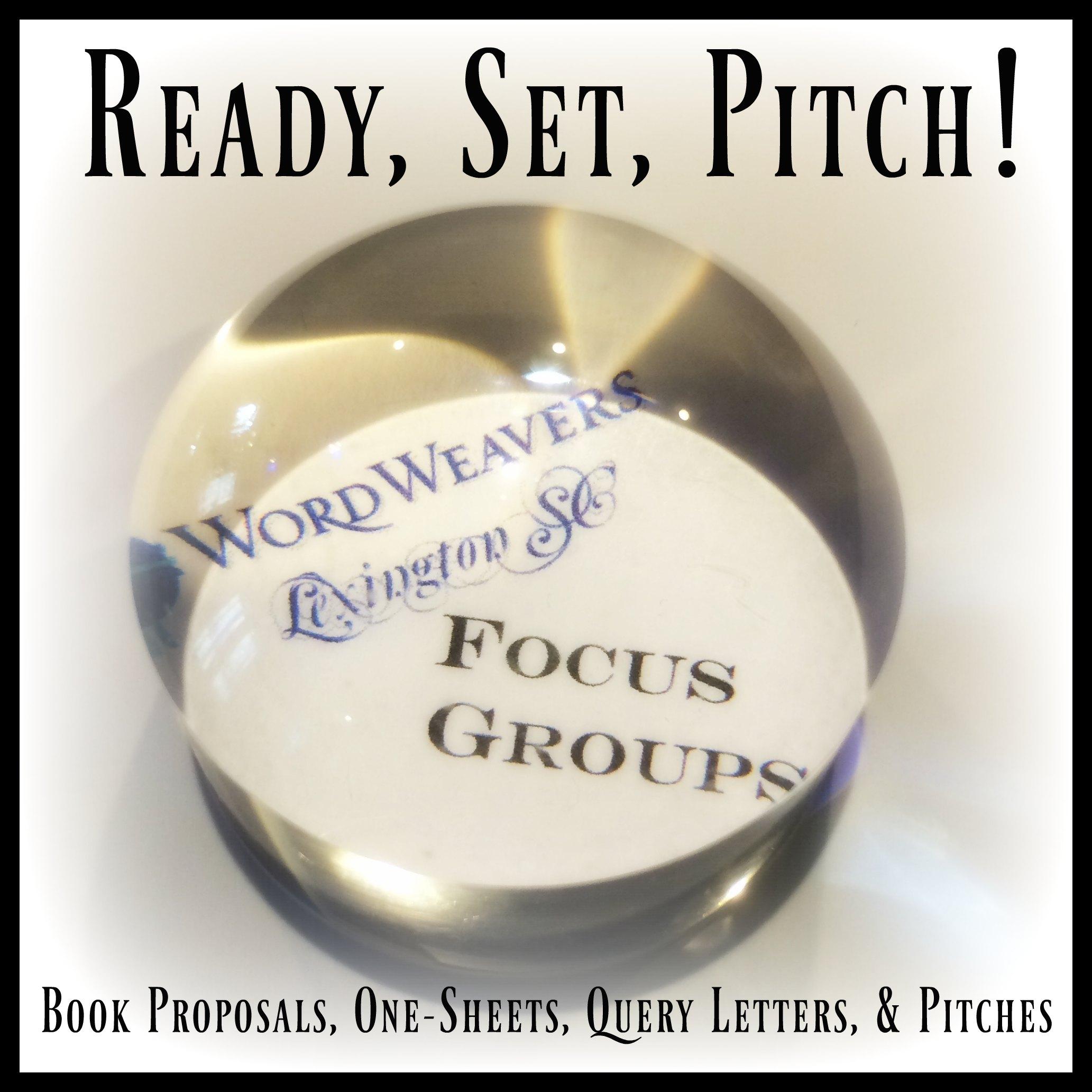 Ready, Set, Pitch Focus Group @ Lexington Word Weavers